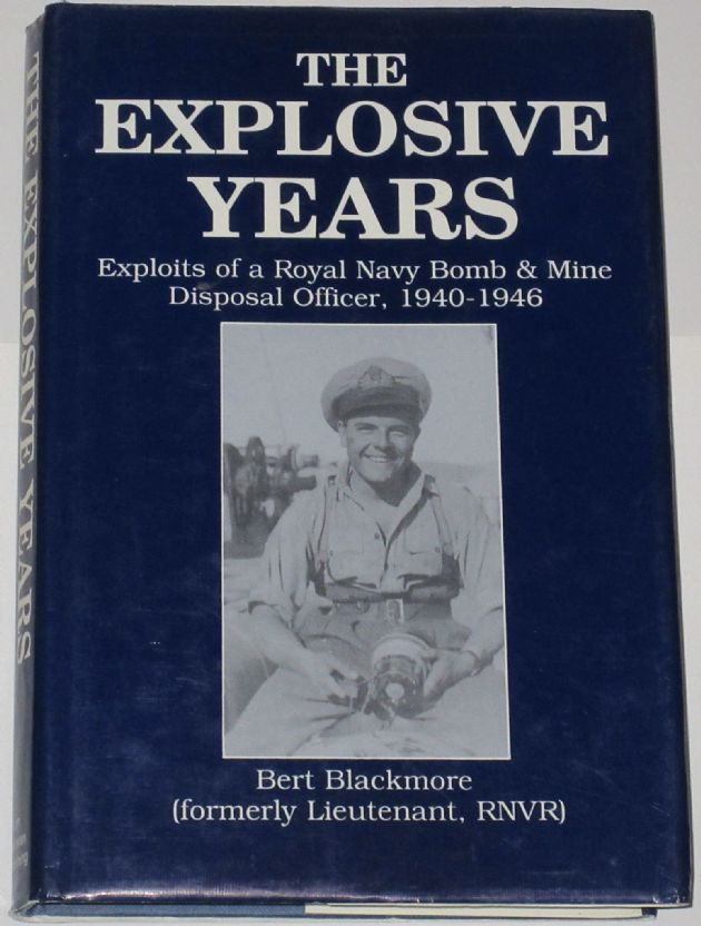 The Explosive Years, by Bert Blackmore